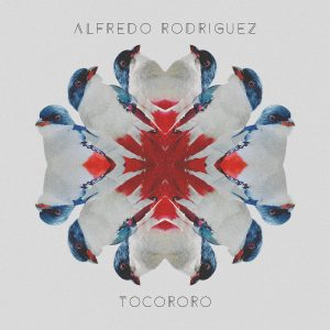 Copy of 1600px_alfredoRodriguez_tocororo_cover